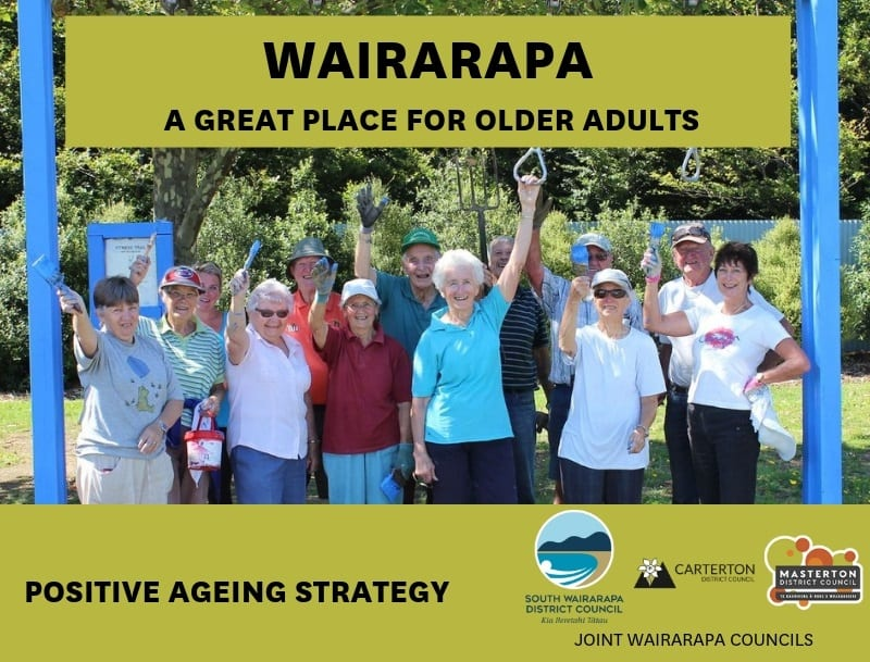 Joint Wairarapa Councils Positive Ageing Strategy