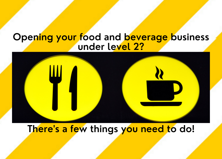 Opening your food or beverage business under Alert Level 2?