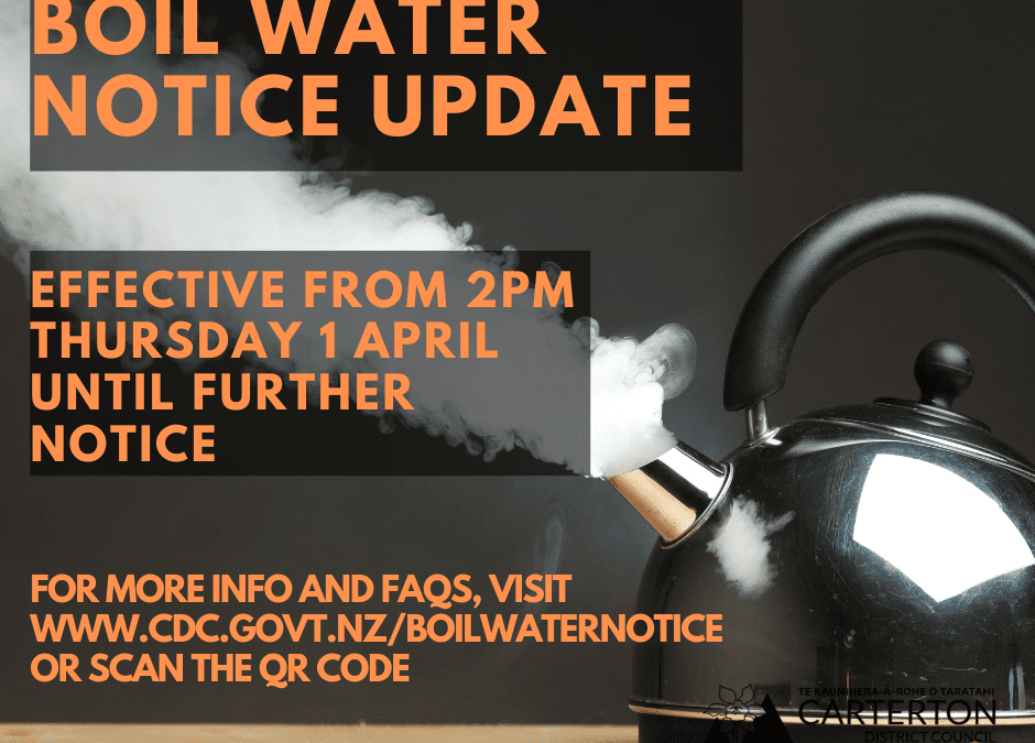 Tuesday 6 April 4.30pm update on boil water notice still in effect