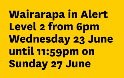 Wairarapa at Alert Level 2 from 6pm on Wednesday 23 June